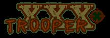 XXX Trooper